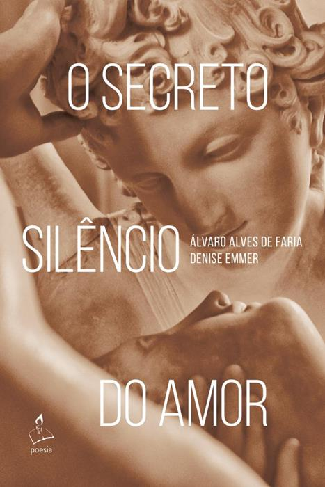 O secreto silêncio do amor